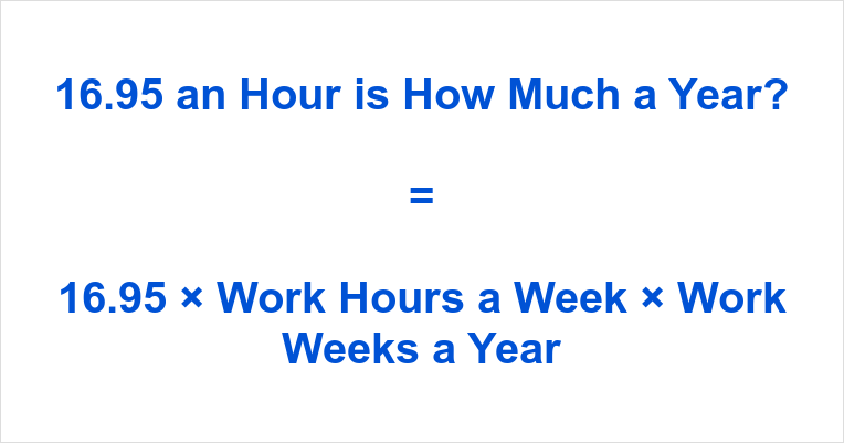 16.95 an Hour is how Much a Year