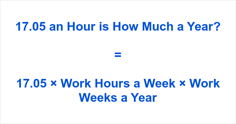 17.05 an Hour is how Much a Year