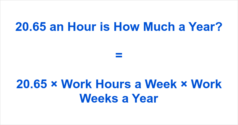 20.65 an Hour is how Much a Year