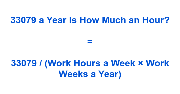 33079 a Year is how Much an Hour
