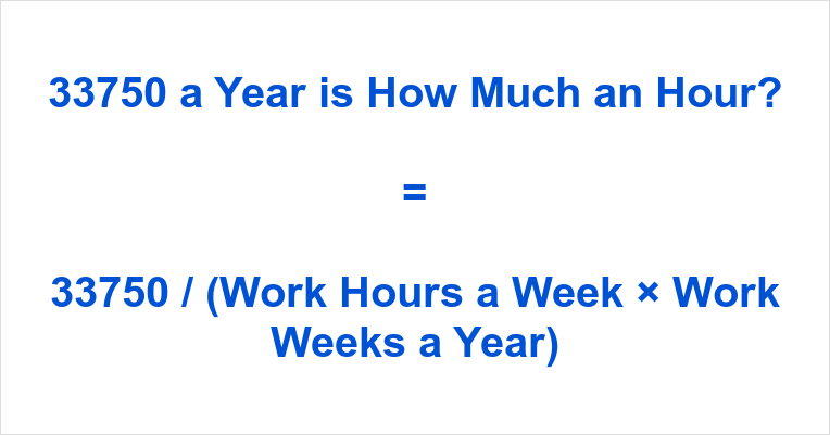 33750 a Year is how Much an Hour