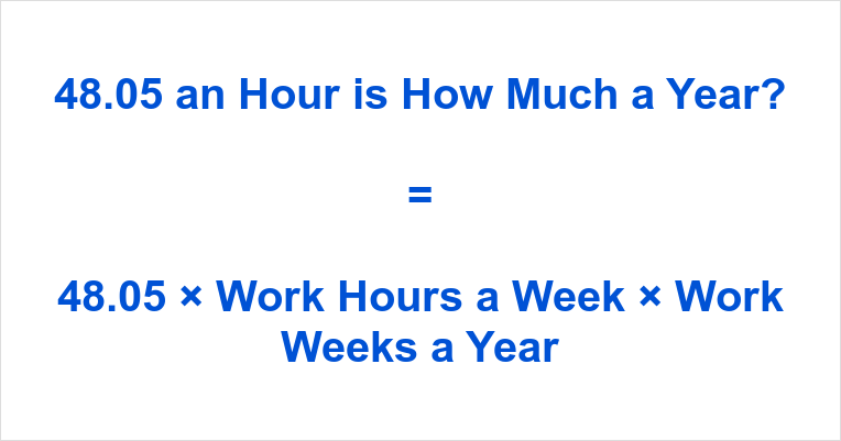 48.05 an Hour is how Much a Year